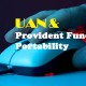 How to Activate your UAN to avail Provident Fund Portability